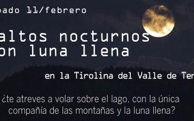 Salto nocturno en la tirolina… llega la luna llena de febrero