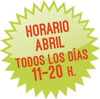 Horario Abril: de 11 a 20 h. todos los días
