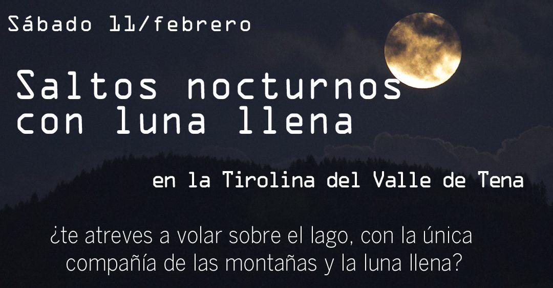 Salto nocturno con luna llena en la Tirolina del Valle de Tena